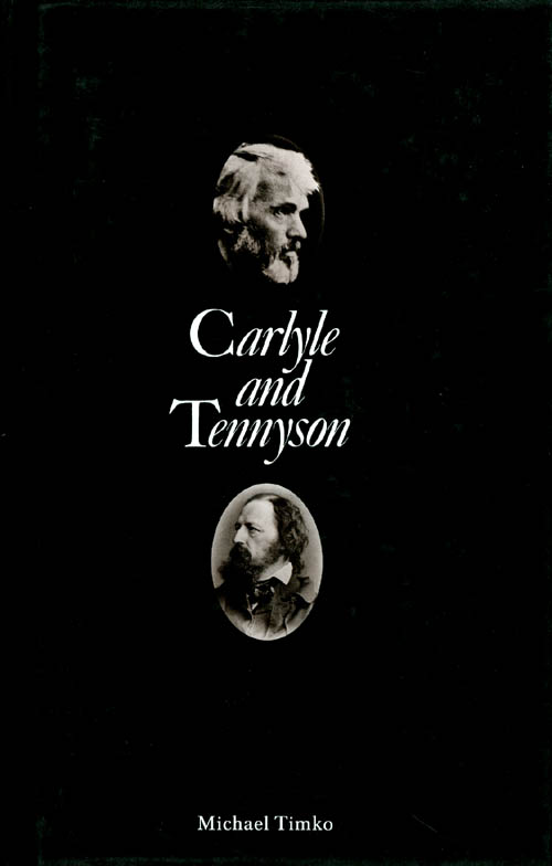 Carlyle and Tennyson. Michael Timko.