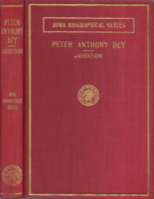 Peter Anthony Dey : Integrity in Public Service. Jack T. Johnson, Fred Bowersox.