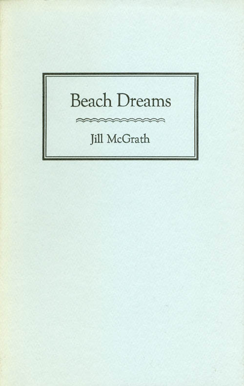 Beach Dreams. Jill McGrath.