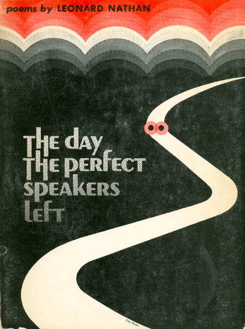 The Day the Perfect Speakers Left. Leonard Nathan.