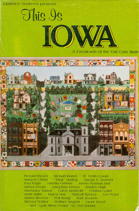 This Is Iowa - A Cavalcade of the Tall Corn State. Clarence Andrews.