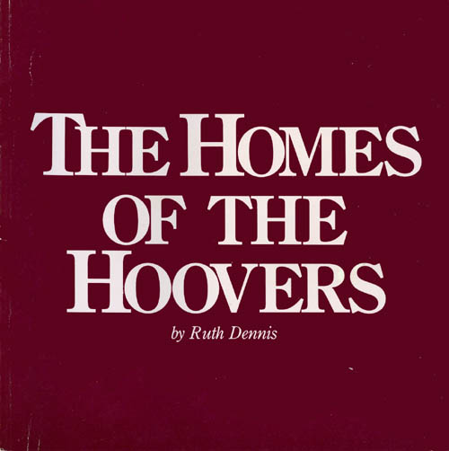 The Homes of the Hoovers. Ruth Dennis.