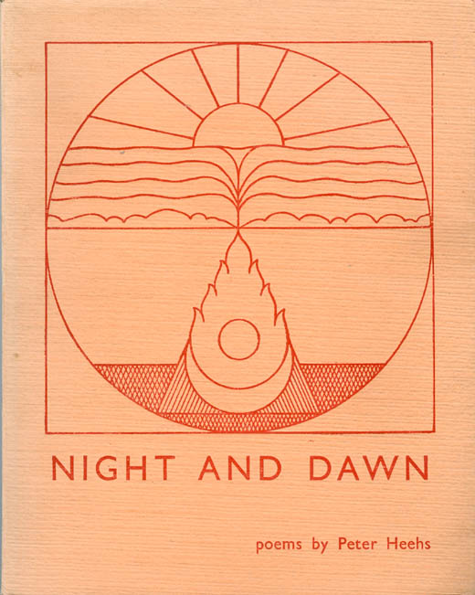 Night and Dawn (Poems). Peter Heehs.