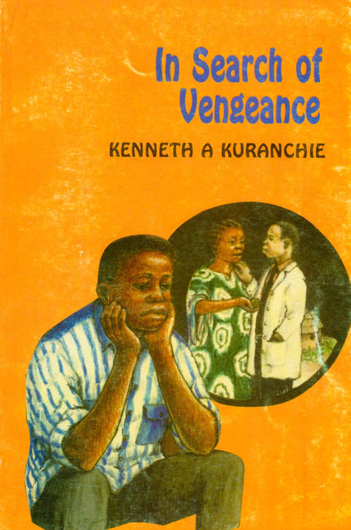 In Search of Vengeance. Kenneth A. Kuranchie.