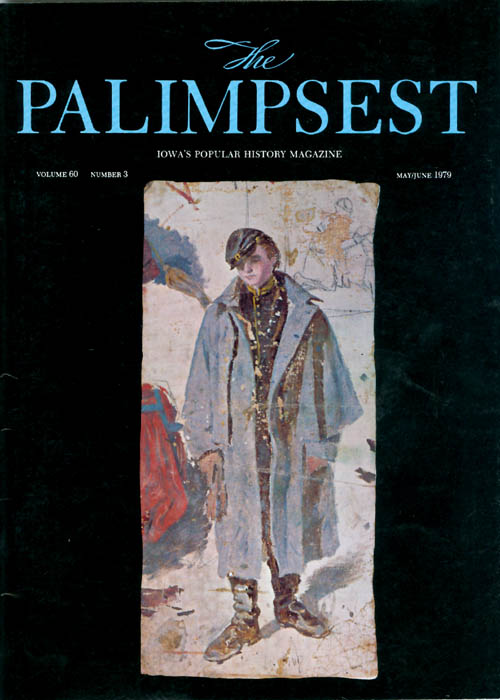 The Palimpsest - Volume 60 Number 3 - May-June 1979. Charles Phillips.