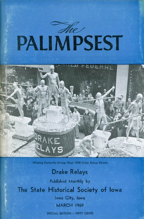 The Palimpsest - Volume 50 Number 3 - March 1969. William J. Petersen.