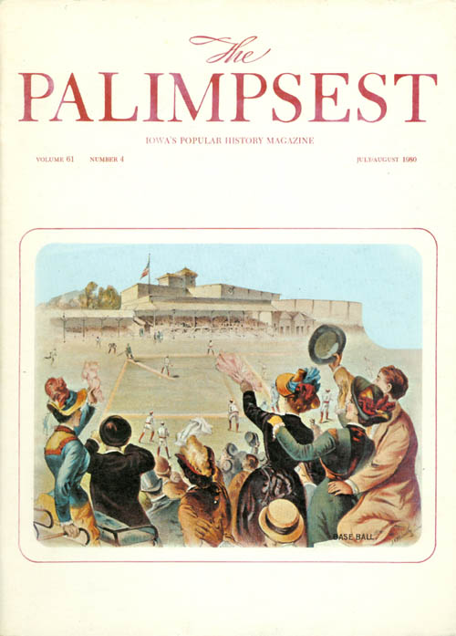 The Palimpsest - Volume 61 Number 4 - July-August 1980. William Silag.