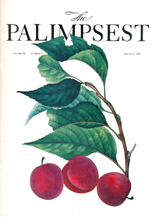 The Palimpsest - Volume 62 Number 3 - May-June 1981. William Silag.