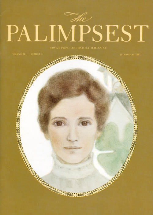 The Palimpsest - Volume 62 Number 4 - July-August 1981. William Silag.
