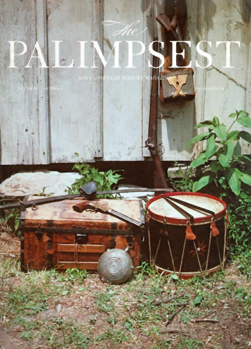 The Palimpsest - Volume 63 Number 4 - July-August 1982. William Silag.