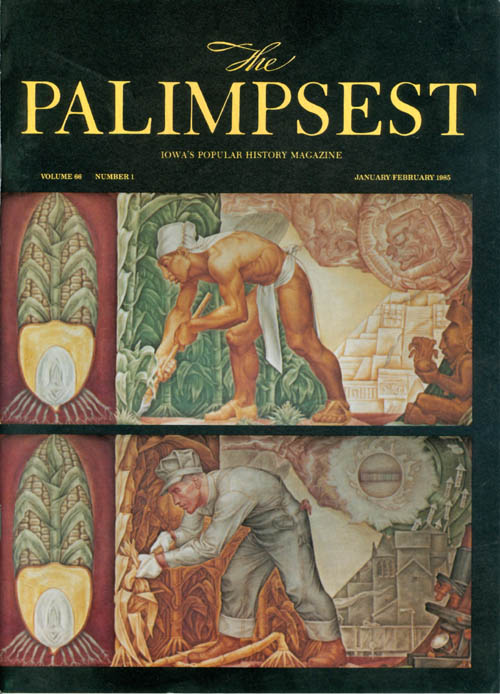 The Palimpsest - Volume 66 Number 1 - January-February 1985. Mary K. Fredericksen.