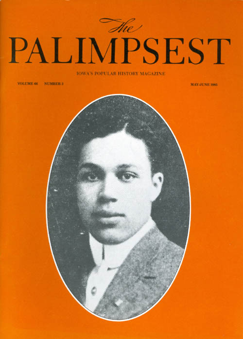 The Palimpsest - Volume 66 Number 3 - May-June 1985. Mary K. Fredericksen.