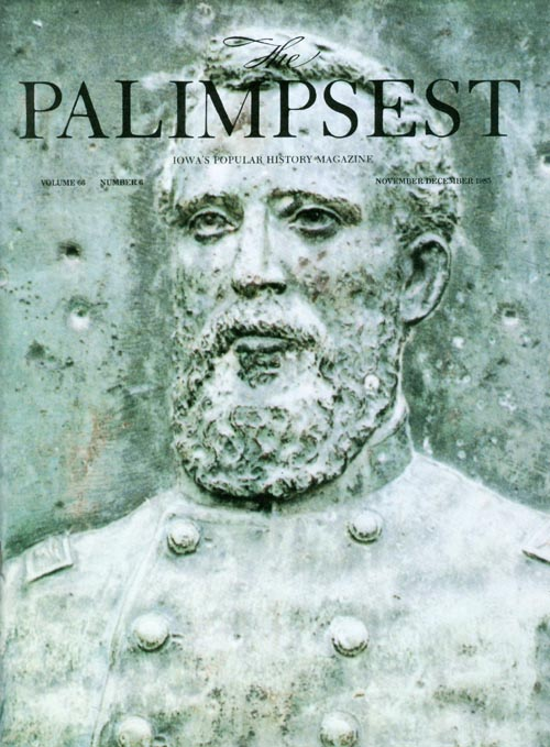 The Palimpsest - Volume 66 Number 6 - November-December 1985. Mary K. Fredericksen.