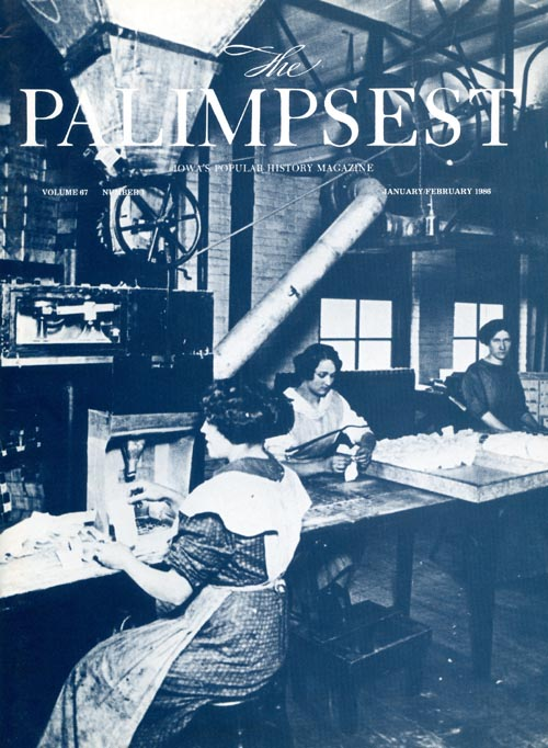 The Palimpsest - Volume 67 Number 1 - January-February 1986. Mary K. Fredericksen.