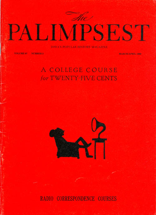 The Palimpsest - Volume 67 Number 2 - March-April 1986. Mary K. Fredericksen.