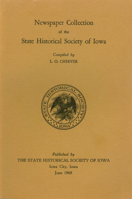 Newspaper Collection of the State Historical Society of Iowa. L. O. Cheever.