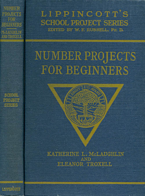Number Projects for Beginners (Lippincott's School Project Series). Katherine L. McLaughlin, Eleanor Troxell.
