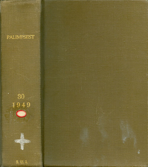 The Palimpsest - Volume XXX - January to December 1949. William J. Petersen.