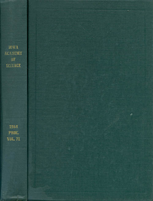 Proceedings of the Iowa Academy of Science for 1964 (Volume 71, Seventy-Fifth Session, held at Decorah). Paul A. Meglitsch.