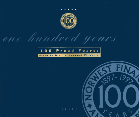 One Hundred Proud Years : State to Dial to Norwest Financial. Joe Reid.