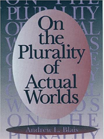 On the Plurality of Actual Worlds. Andrew L. Blais.