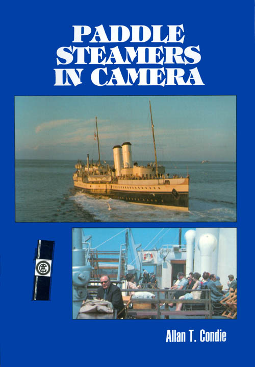 Paddle Steamers in Camera. Allan T. Condie.