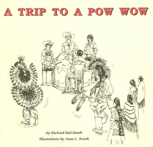 A Trip to a Pow-Wow. Richard Red Hawk.