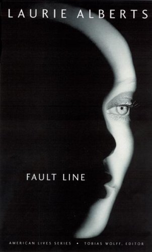 Fault Line. Laurie Alberts.