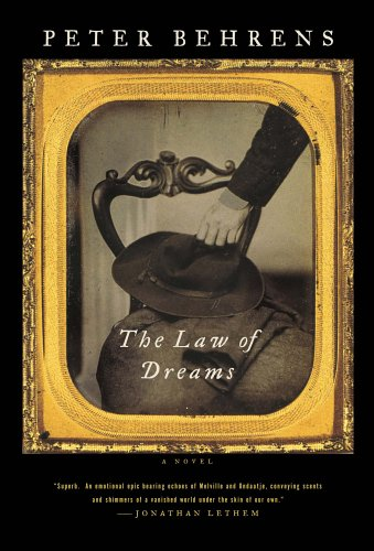 The Law of Dreams: A Novel. Peter Behrens.