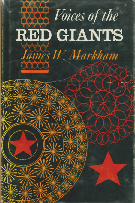 Voices of the Red Giants : Communications in Russia and China. James W. Markham.
