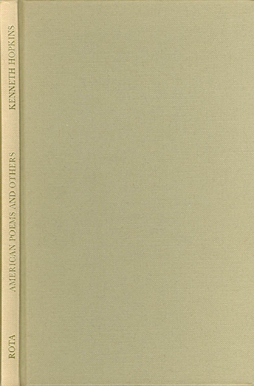 American Poems and others. Kenneth Hopkins.