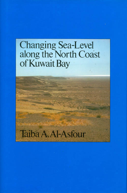 Changing Sea-Level Along the North Coast of Kuwait Bay. Taiba A. Al-asfour.
