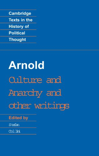 Culture and Anarchy and other writings. Matthew Arnold, Stefan Collini.