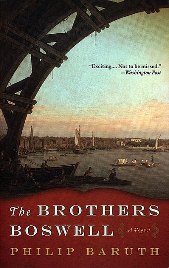 The Brothers Boswell. Philip Baruth.