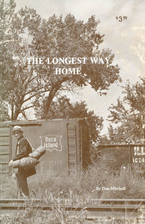 The Longest Way Home : The Story of a Modern Mission and Its Founder. Don Mitchell.