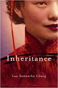 Inheritance. Lan Samantha Chang.