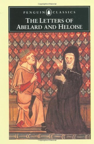 The Letters of Abelard and Heloise. Peter Abelard, Betty Radice.