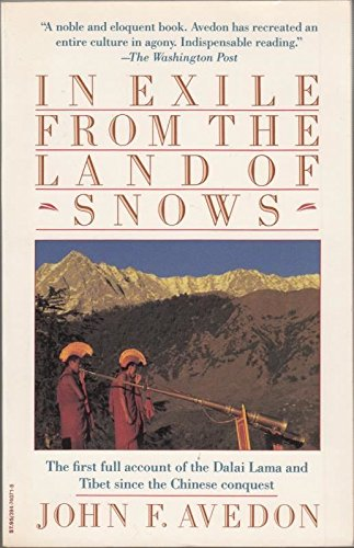 In Exile From The Land of Snows. John Avedon.
