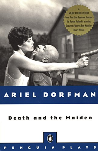 Death and the Maiden. Ariel Dorfman.