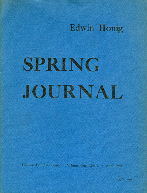 Spring Journal (Hellcoal Pamphlet Series Volume One No. 2). Edwin Honig.