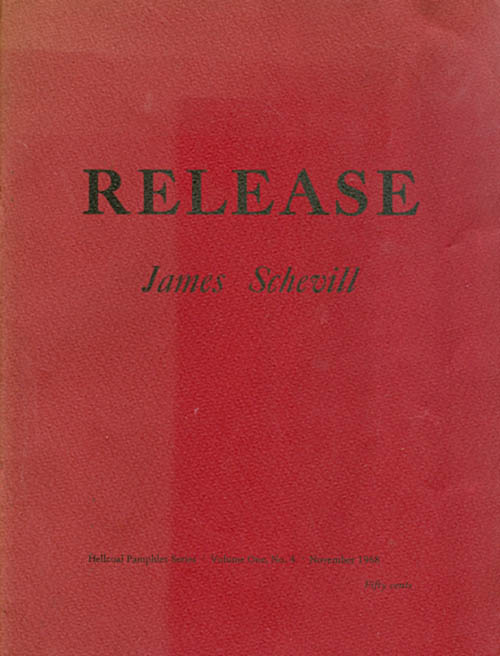 Release (Hellcoal Pamphlet Series Volume One No. 4 - November 1968). James Schevill.