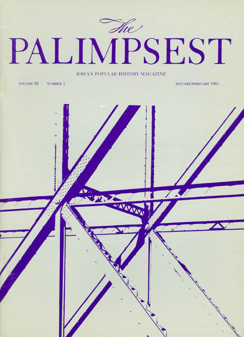 The Palimpsest - Volume 62 Number 1 - January February 1981. William Silag.