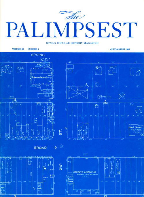 The Palimpsest - Volume 66 Number 4 - July August 1985. Mary K. Fredericksen.