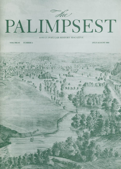 The Palimpsest - Volume 67 Number 4 - July/August 1986. Mary K. Fredericksen.
