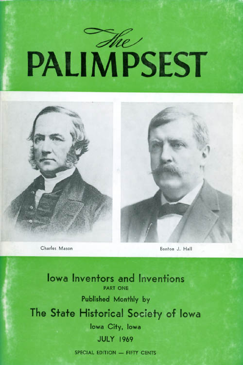 The Palimpsest - Volume 50 Number 7 - July 1969. William J. Petersen.