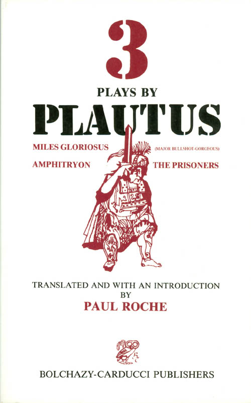Three Plays by Plautus. Plautus, Paul Roche.