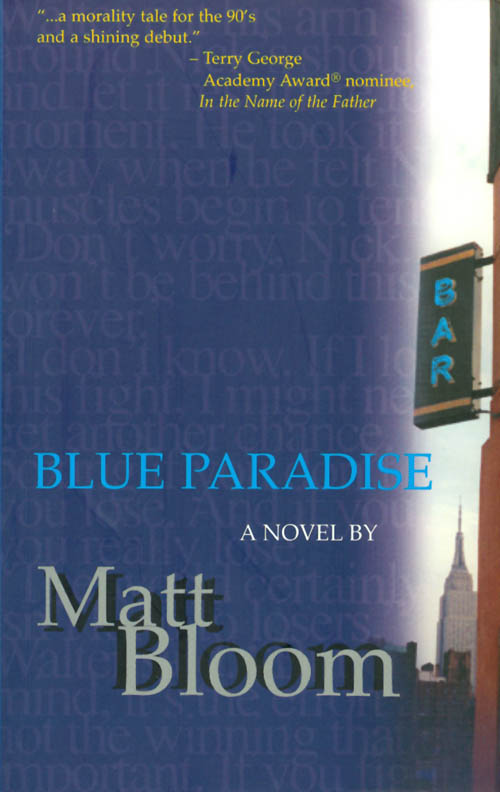 Blue Paradise. Matt Bloom.