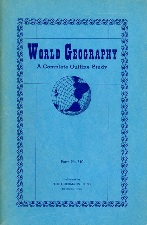 World Geography : A Complete Outline Study (Form No. 510). Ruth E. Nelson.