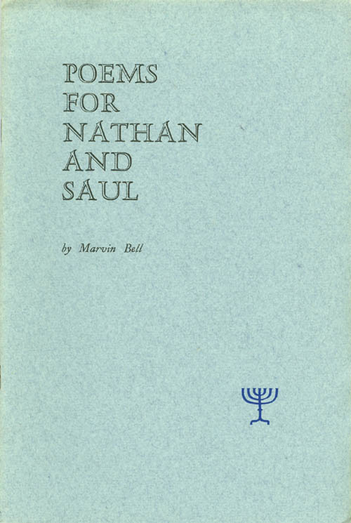 Poems for Nathan and Saul. Marvin Bell.