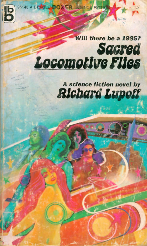Sacred Locomotive Files. Richard Lupoff.